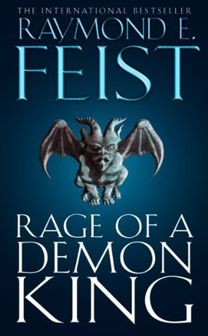 Book Review: Rage of A Demon King by Raymond E  Feist