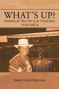 What's Up by Jimmy Gyasi Boateng